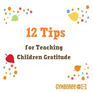 12 Tips for Teaching Children Gratitude