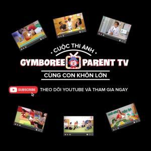 CUỘC THI ẢNH GYMBOREE PARENT TV: CÙNG CON KHÔN LỚN